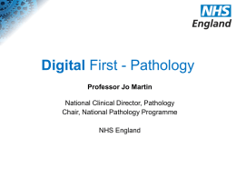 Jo Martin: Digital First - Pathology