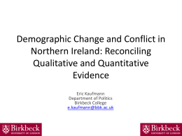 Demographic Change and Conflict in Northern