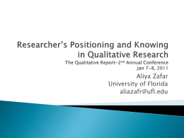 Researcher`s Positioning and Knowing in Qualitative Research