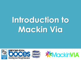 Introduction to Mackin Via