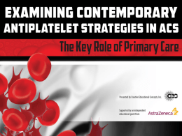 The Evolution of Antiplatelet Therapy in ACS and PCI