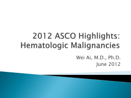 2012 ASCO Highlights: Hematological Malignancies