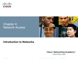 Chapter 4 - Network Access
