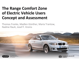 The Range Comfort Zone of Electric Vehicle Users Concept and