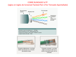 COBRE BLINDADO ScTP (siglas en ingles de Screened