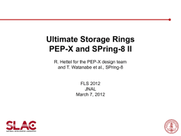 PEP-X and SPring