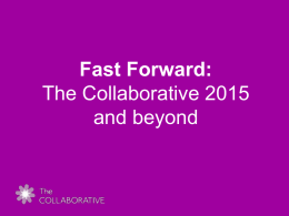 Fast Forward: The Collaborative 2015 and beyond