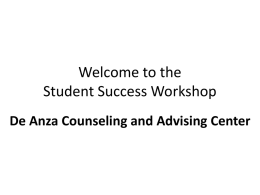 Welcome to the Student Success Workshop