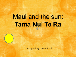 Maui and the Sun - ClickSpecialEdNZ
