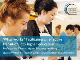 What works? Facilitating an effective transition into higher education