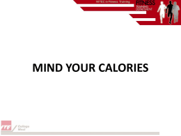 MIND YOUR CALORIES