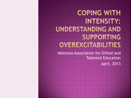 Coping With Intensity