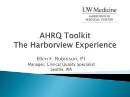 AHRQ Toolkit The Harborview Experience