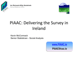 PIAAC: delivering the survey in Ireland CSO