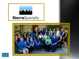 SierraSpecialty Overview