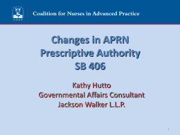 Prescriptive Authority S.B. 406 - Coalition for Nurses in Advanced
