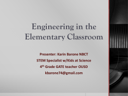 Karin Barone - Engineering in the Elementary Classroom