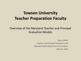 Overview of the Maryland Teacher and Principal Evaluation Models