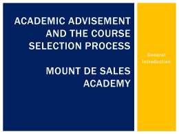 Academic Advisement and the course selection process Mount de