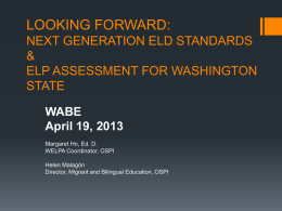 looking forward: next generation eld standards & elp assessment for