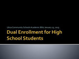 Dual Enrollment Powerpoint - Macomb Intermediate School District