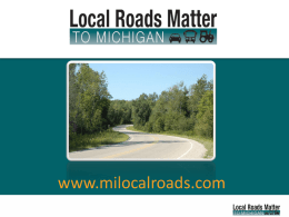 the Michigan Local Roads Matter PowerPoint presentation