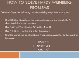 How to Solve Hardy-Weinberg problems