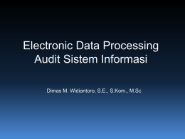 Electronic Data Processing * Audit Sistem Informasi