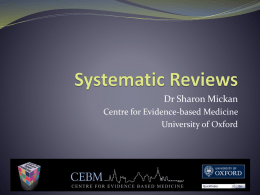 Systematic Reviews - Centre for Evidence