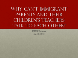 Why can*t immigrant parents and their children*s teachers