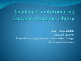 Challenges in Automating Tanzania Academic Library