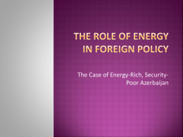 The Role of Energy in Foreign Policy