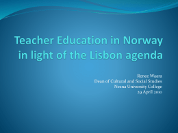 Teacher Education in Norway in light of the Lisbon