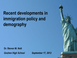 Recent developments in immigration policy and