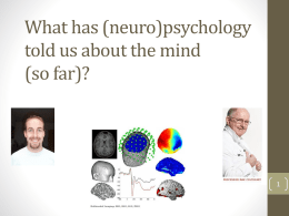 what has (neuro)psychology told us about the mind (so far)? a reply