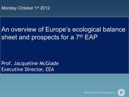 An overview of Europe`s ecological balance sheet and future