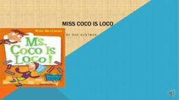 Miss coco is loco