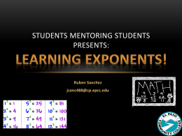 Students Mentoring Students Presents: Learning Exponents!