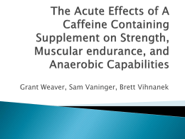 The Acute Effects of A Caffeine Containing Supplement on Strength