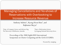 Managing Cancellations and No-shows of Reservations with