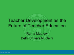 Teacher Development as the Future of Teacher