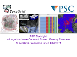 Blacklight_PSC - Pittsburgh Supercomputing Center Staff
