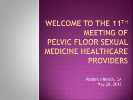 the 11th Meeting of Pelvic Floor Sexual Medicine Healthcare