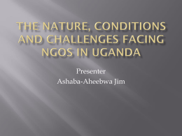 The Nature, Conditions and Challenges facing NGOs in