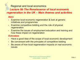 The Renaissance of local economic regeneration in the UK: themes
