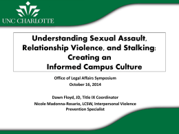 Understanding Sexual Assault, Relationship Violence, and Stalking
