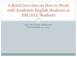 How to Work with Academic English or ESL/ELL Students by Kelley