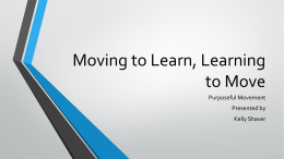 Moving to Learn, Learning to Move - the Early Learning Coalition of