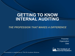 Getting to Know Internal Auditing - The Institute of Internal Auditors