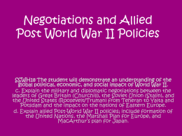 Negotiations and Allied Post World War II Policies